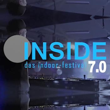 INSIDE. Das Indoor-Festival 7.0