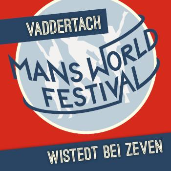 MANS WORLD FESTIVAL