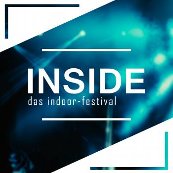 INSIDE. Das Indoor-Festival 8.0