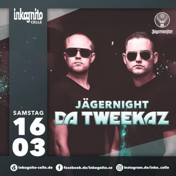 Da Tweekaz live - Jägernight