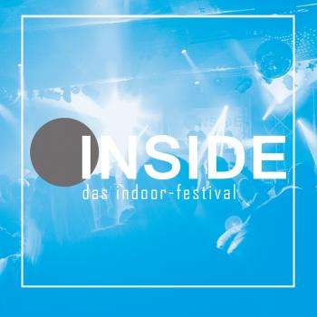 INSIDE. Das Indoor-Festival 6.0