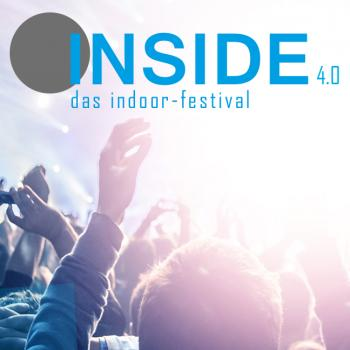 INSIDE. Das Indoor-Festival 4.0